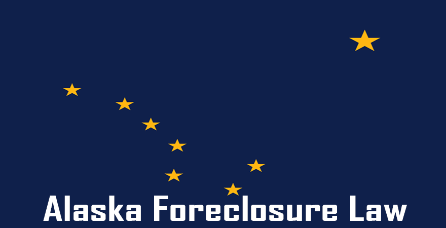 Alaska Foreclosure law