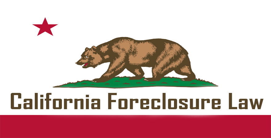 California Foreclosure law