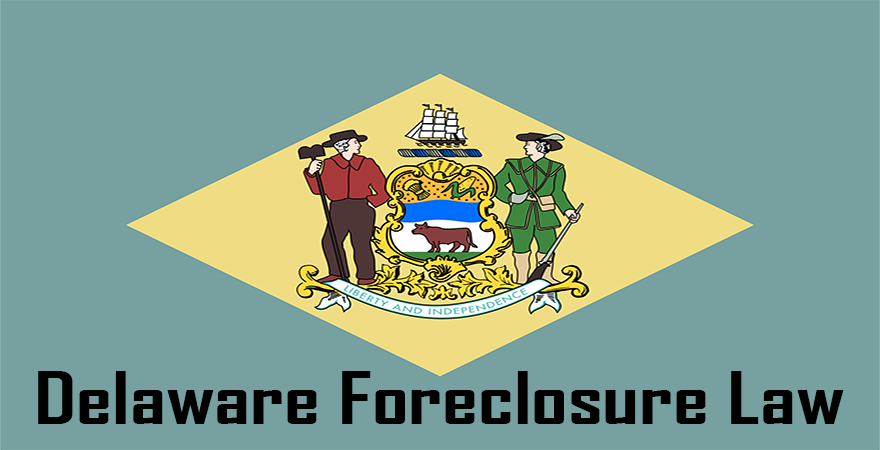 Delaware Foreclosure law