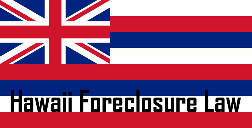 Hawaii Foreclosure Law