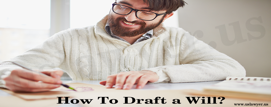 How To Draft a Will?