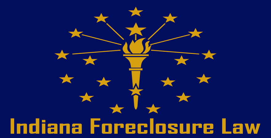 Indiana Foreclosure Law
