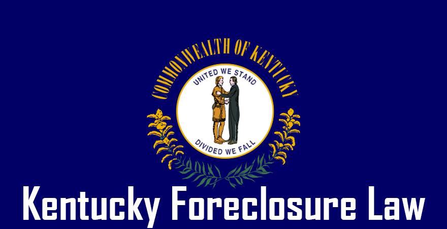 Kentucky Foreclosure Law