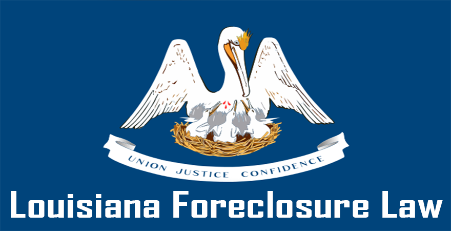 Louisiana Foreclosure Law