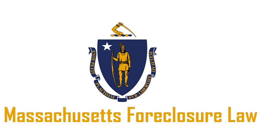 Massachusetts Foreclosure Law