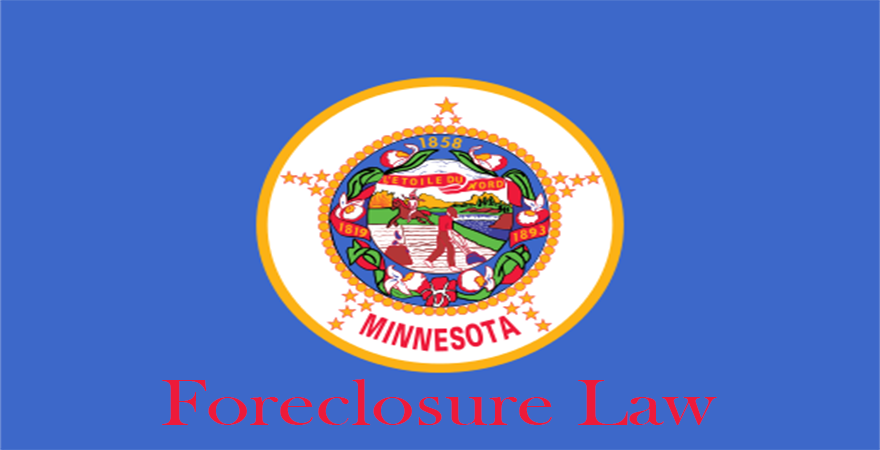 Minnesota Foreclosure Law