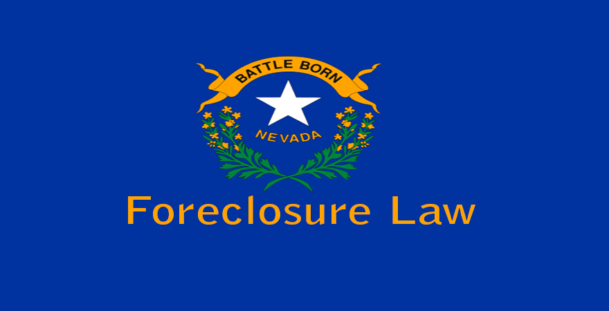 Nevada Foreclosure Laws