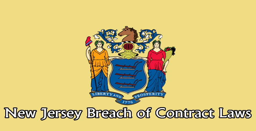 New Jersey Breach of Contract laws
