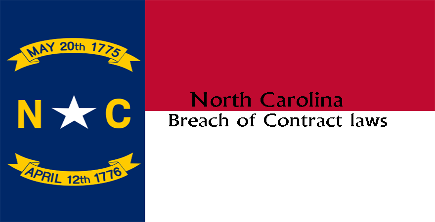 North Carolina Breach of Contract laws