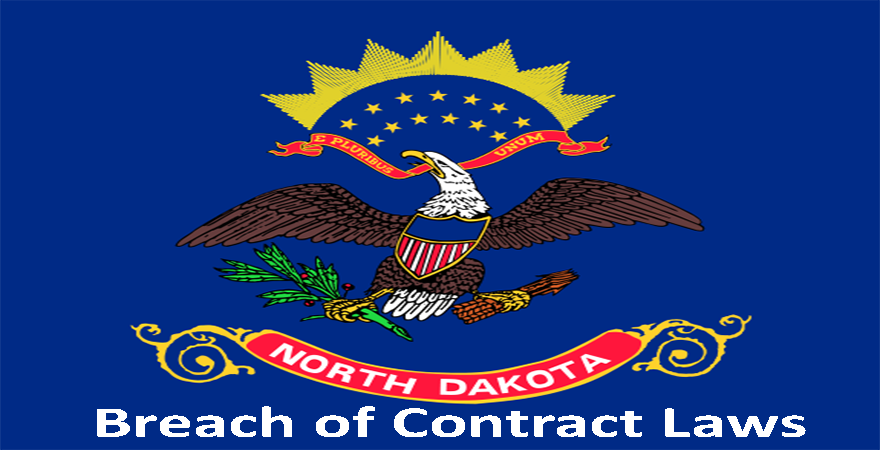 North Dakota Breach of Contract laws