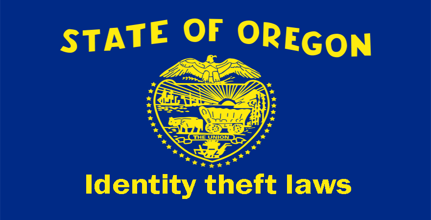 Oregon Identity theft laws