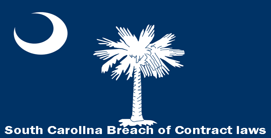 South Carolina Breach of Contract laws
