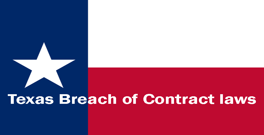 Texas Breach of Contract laws