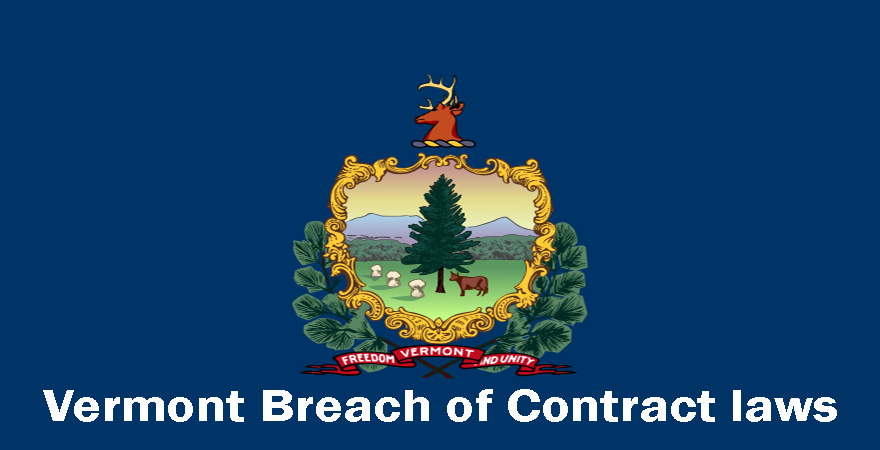 Vermont Breach of Contract laws