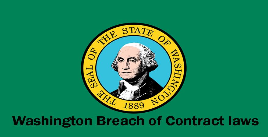 Washington Breach of Contract laws
