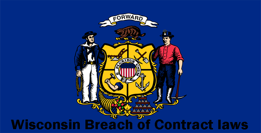 Wisconsin Breach of Contract laws