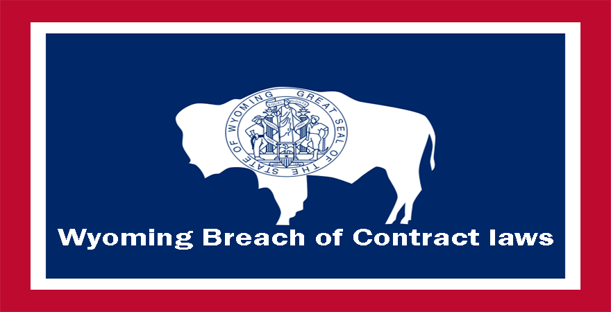 Wyoming Breach of Contract laws