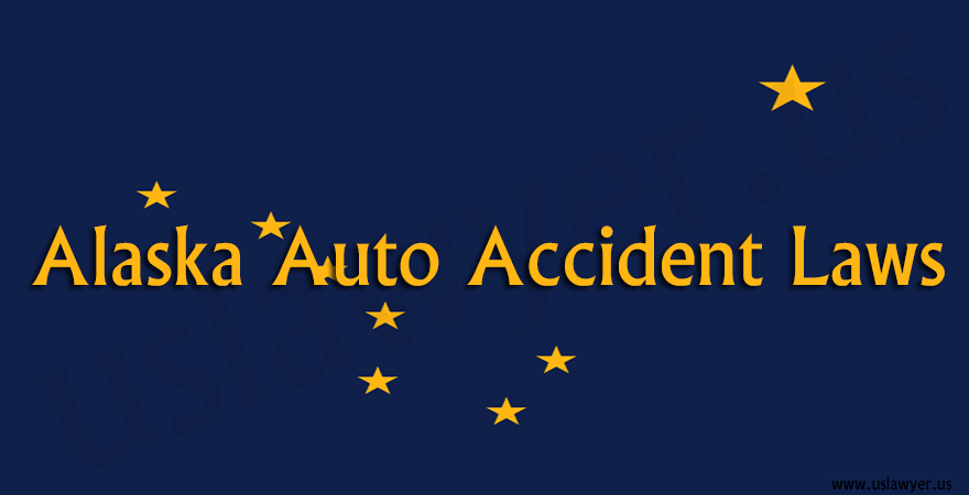 Alaska Auto Accident Laws