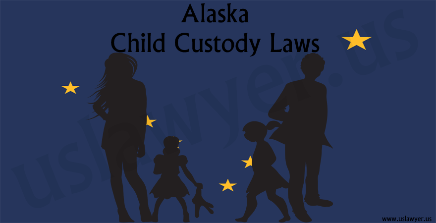 Alaska Child Custody Laws