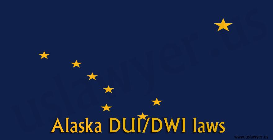 Alaska DUI/DWI laws