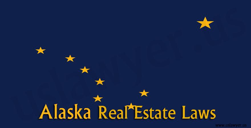 Alaska real estate laws