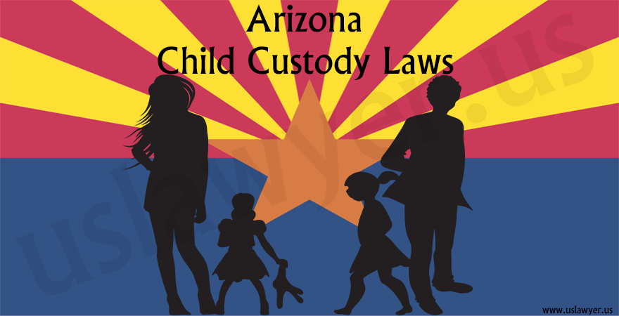 Arizona Child Custody Laws