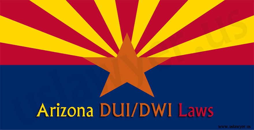 Arizona DUI/DWI Laws