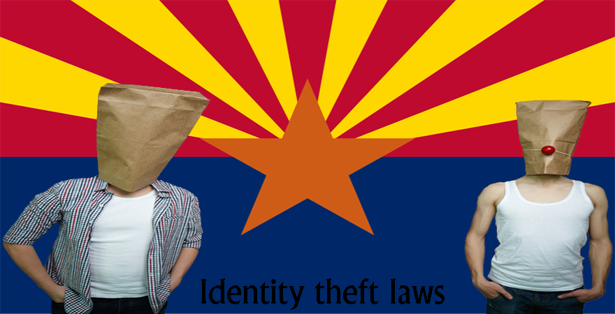 Arizona identity theft laws