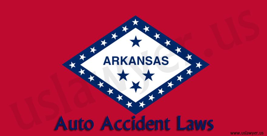 Arkansas Auto Accidents Laws