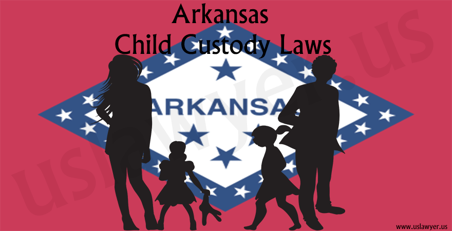Arkansas Child Custody Laws