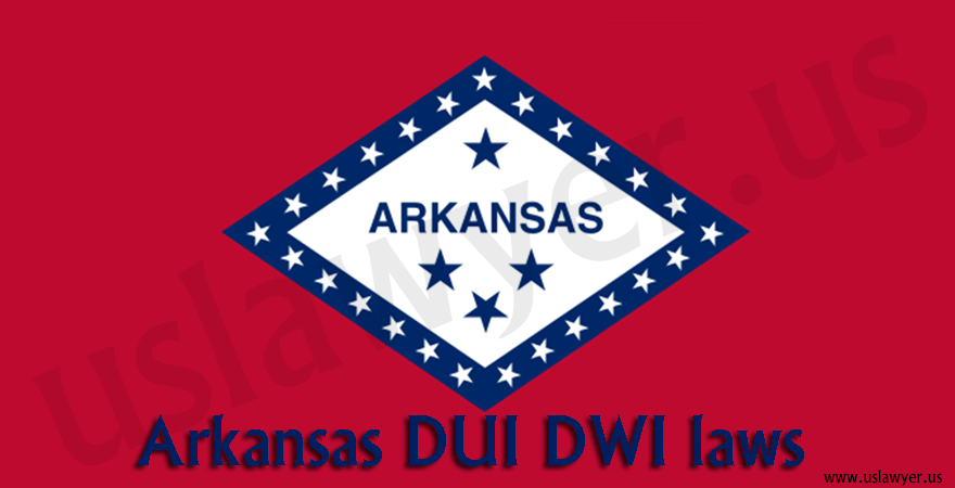 Arkansas DUI DWI laws