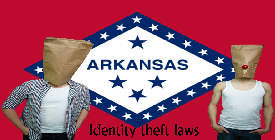 Arkansas Identity theft laws