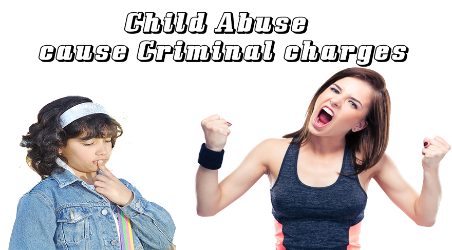 Child Abuse cause Criminal charges