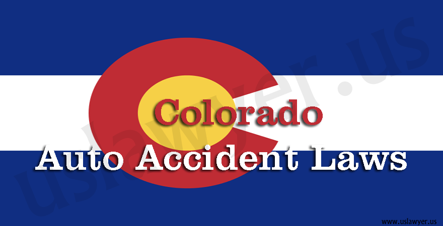 Colorado Auto Accident Laws