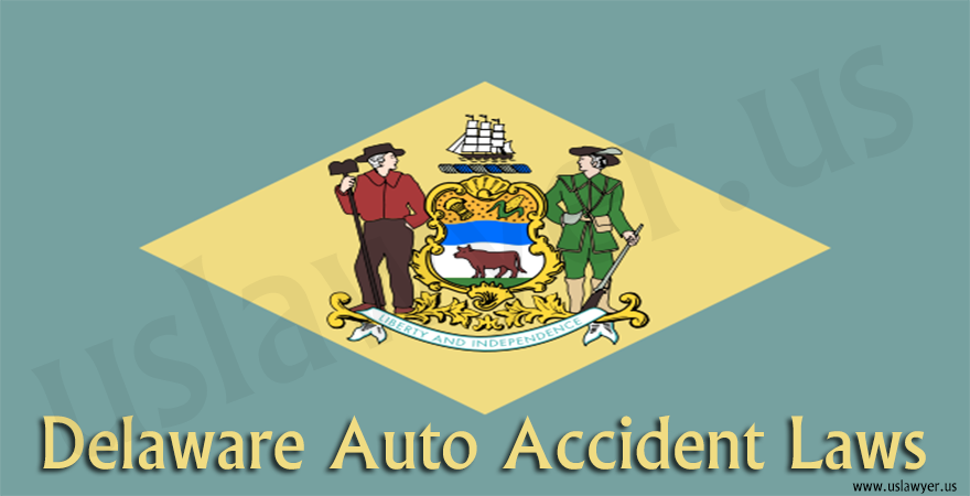Delaware Auto Accident Laws