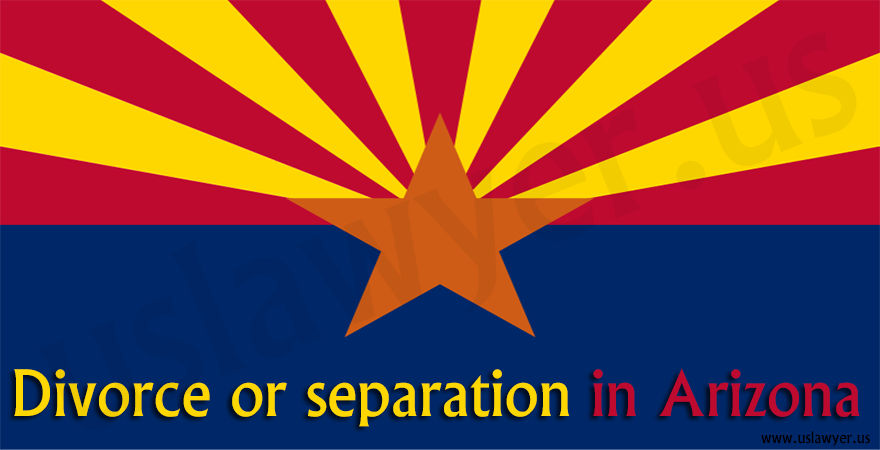 Divorce or separation in Arizona