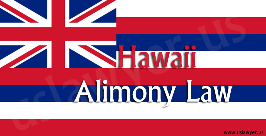 Hawaii Alimony Law