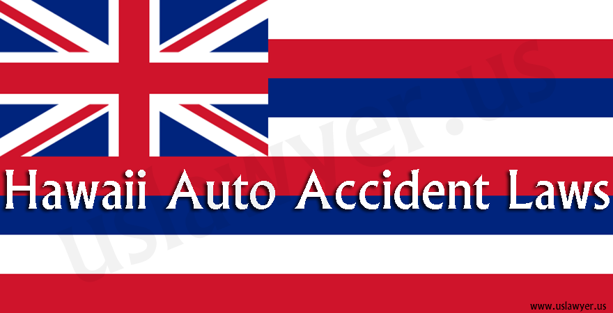 Hawaii Auto Accidents Laws