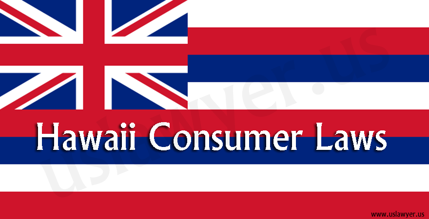 Hawaii Consumer Laws