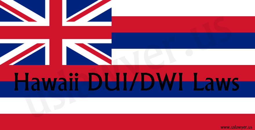 Hawaii DUI/DWI laws