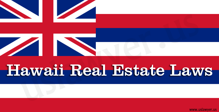 Hawaii Real Estate Laws