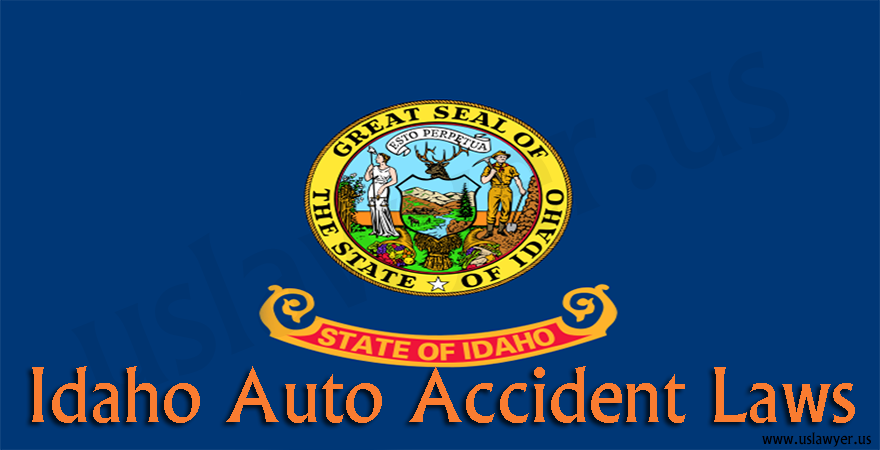 Idaho Auto Accident Laws