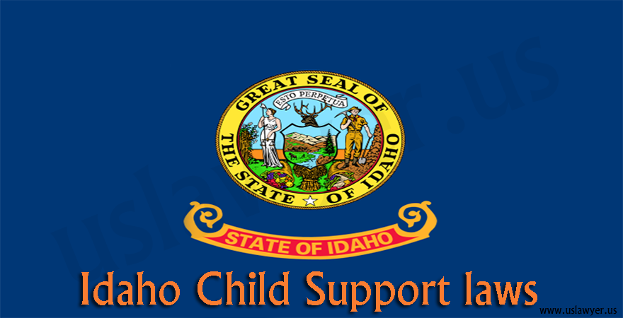 Idaho Child Support Laws