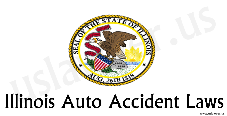 Illinois Auto Accident Laws