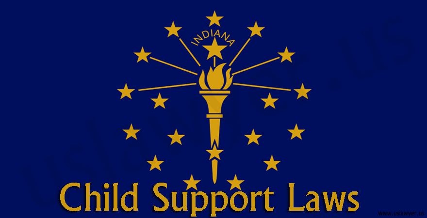 Indiana Child Support Laws