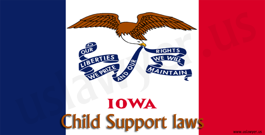 Iowa Child Support Laws