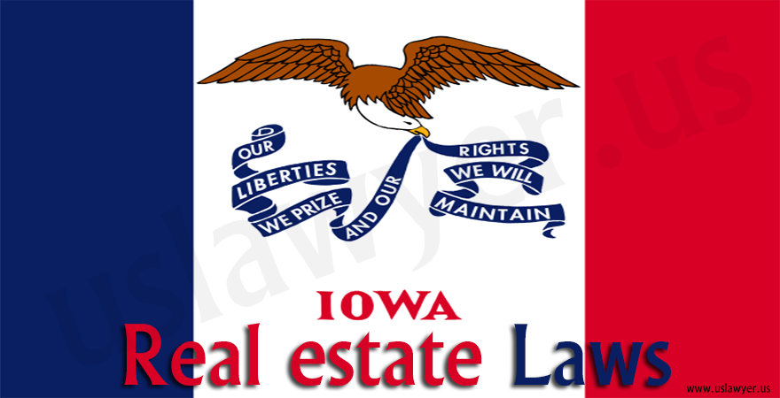 Iowa Real estate Laws