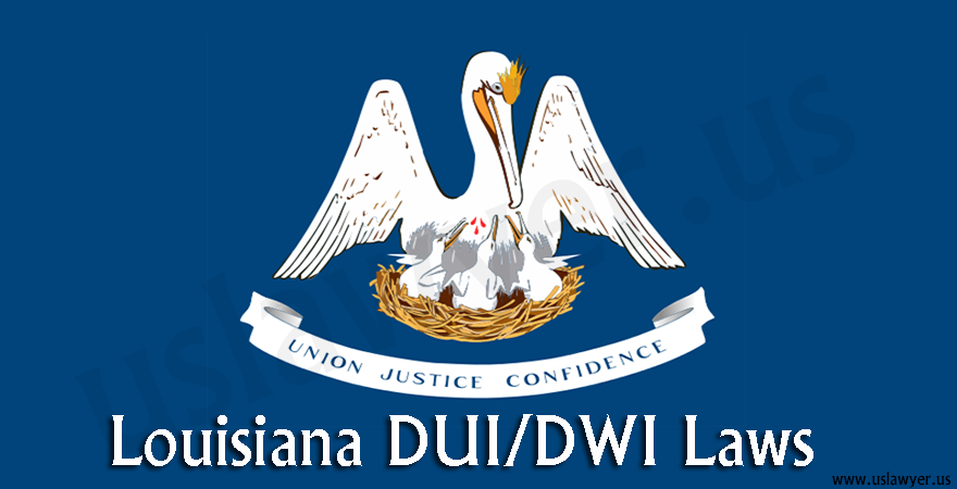 Louisiana DUI/DWI Laws