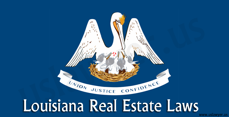 Louisiana Real Estate Laws