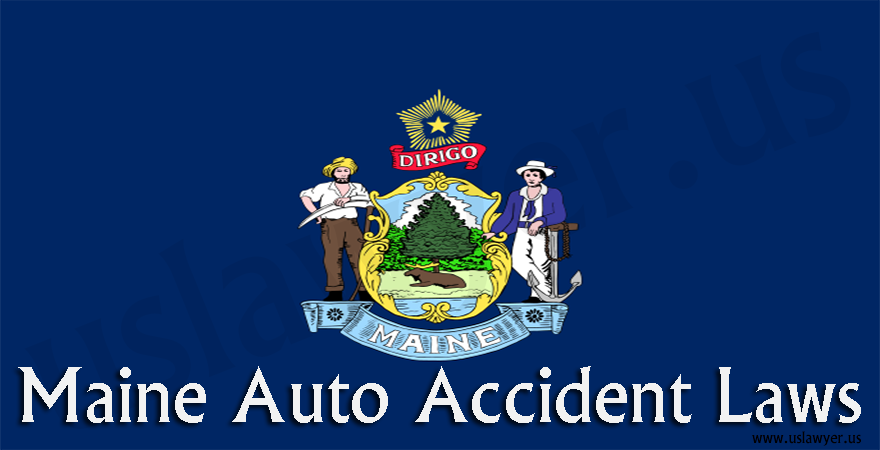 Maine Auto Accident Laws